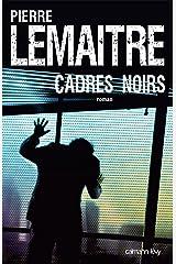 Cadres noirs (Suspense Crime) Format Kindle