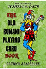 The Old Romani Playing Card Book Kindle Edition