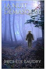 La nuit démasquée (Trilogie de Samhain t. 3) Format Kindle