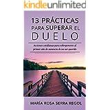 13 prácticas para superar el duelo: Acciones cotidianas para sobreponerse al primer año de ausencia de un ser querido