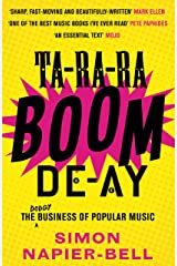 Ta-Ra-Ra-Boom-De-Ay: The dodgy business of popular music Kindle Edition