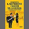 Il misterioso caso di villa Grada (Le indagini del tenente Roversi Vol. 4)