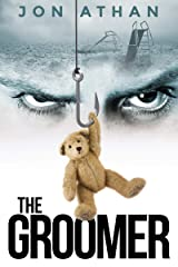 The Groomer Kindle Edition