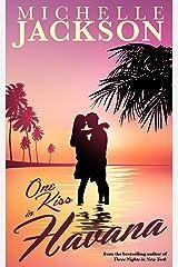One Kiss in Havana: Irish Fiction Kindle Edition