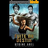 Fuite Du Destin (Chroniques de Vérédia t. 1)
