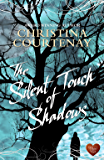 The Silent Touch of Shadows (Shadows from the Past Book 1)