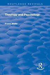 Theology and Psychology (Routledge Revivals) Kindle Edition