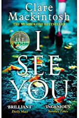 I See You: The Number One Sunday Times Bestseller Kindle Edition
