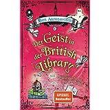 Der Geist in der British Library und andere Geschichten aus dem Folly: Roman
