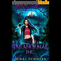 Paranormal Inc.: Une saga de Romance Paranormale Slow Burn (Arie Lee - Tome 1)