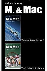 M. & Mac, l'intégrale tome 2: Trouvez Nacer Osman ! Vingt millions de dollars (French Edition) Kindle Edition