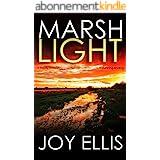 MARSHLIGHT a totally gripping psychological thriller with a stunning twist (Detective Matt Ballard Book 4) (English Edition)