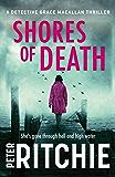 Shores of Death (Detective Grace Macallan Book 3)