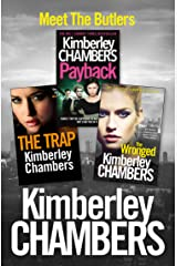 Kimberley Chambers 3-Book Butler Collection: The Trap, Payback, The Wronged Kindle Edition