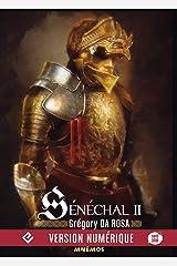 Sénéchal - Volume 2: Sénéchal, T2 Format Kindle