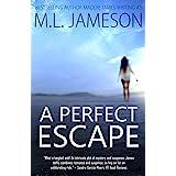 A Perfect Escape (English Edition)