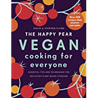The Happy Pear  Vegan Cooking for Everyone  Over 200 Delicious Recipes That Anyone Can Make