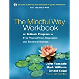 The Mindful Way Workbook: An 8-Week Program to Free Yourself from Depression and Emotional Distress