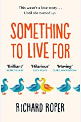 Something to Live For: The most uplifting summer read of 2020 Kindle Edition