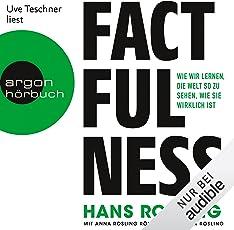 Factfulness: Wie wir lernen, die Welt so zu sehen, wie sie wirklich ist