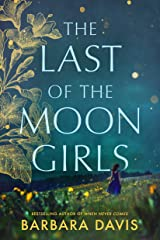 The Last of the Moon Girls: A Novel (English Edition) Kindle Ausgabe