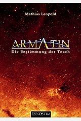 Armatin - Die Bestimmung der Toach Kindle Ausgabe