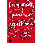 Desaparición para expertos (Ficción) (Spanish Edition)
