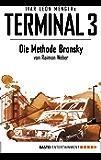 Terminal 3 - Folge 5: Die Methode Bronsky. Thriller