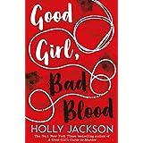 Good Girl, Bad Blood: Book 2