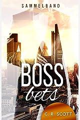Boss Bets: Sammelband Kindle Ausgabe