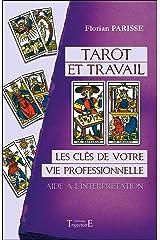 Tarot et travail - Les clés de votre vie professionnelle - Aide à l'interprétation Broché