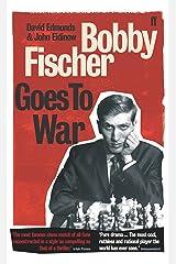 Bobby Fischer Goes to War Paperback