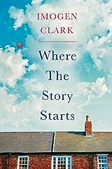Where The Story Starts (English Edition) Kindle Ausgabe