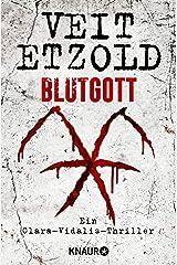 Blutgott: Thriller (Die Clara-Vidalis-Reihe 7) Kindle Ausgabe