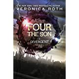 Four: The Son (Kindle Single) (Divergent Book 3)