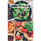 Health conditions For Healthy living 2021: A Christian's Guide to Walking Resiliently Alongside, Bronchitis, Emphysema and Ot