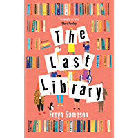 The Last Library: 'I'm totally in love' Clare Pooley (English Edition)
