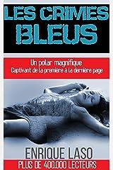 Les Crimes Bleus (French Edition) Versión Kindle