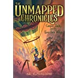 Casper Tock and the Everdark Wings (Volume 1) (The Unmapped Chronicles)