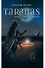 Tarabas, der Zauberschüler Kindle Ausgabe