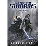 Six Sacred Swords (Weapons and Wielders Book 1) (English Edition)