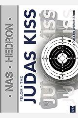 Felon and the Judas Kiss (The Fallen World Books Book 2) (English Edition) Kindle Ausgabe