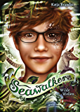 Seawalkers (3). Wilde Wellen
