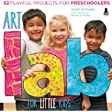 Art Lab for Little Kids: 52 Playful Projects for Preschoolers (Lab for Kids, 2)