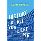 History is all you left me: Adam Silvera