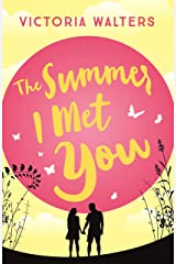 The Summer I Met You Kindle Edition