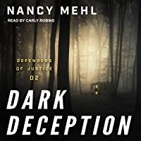 Dark Deception: Defenders of Justice, Book 2