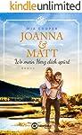 Joanna & Matt – Wo mein Herz dich spürt