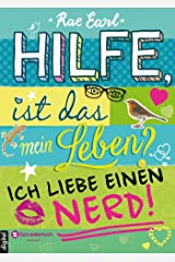 Hilfe, ist das mein Leben?, Band 02: Ich liebe einen Nerd! (German Edition) Kindle Edition