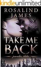 Take Me Back (Paradise, Idaho Book 4) (English Edition)